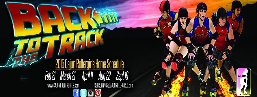 2015 Cajun Rollergirls schedule!