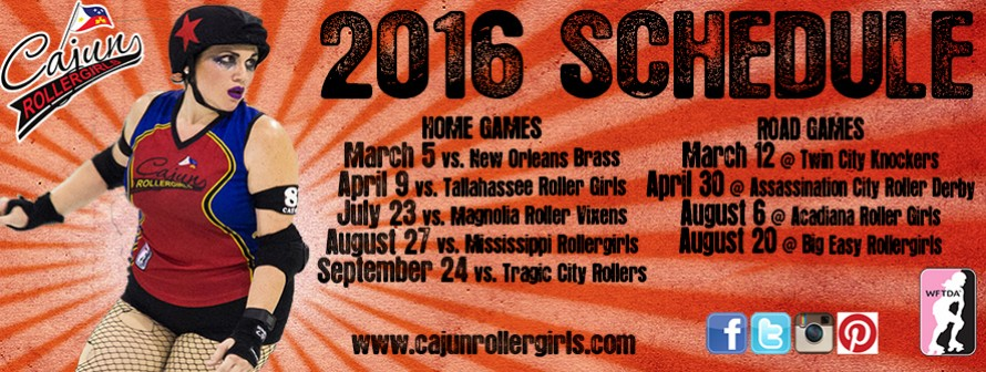 Cajun Rollergirls' 2016 Game Schedule! Come out and see us!