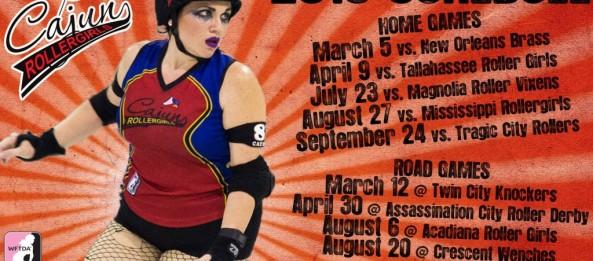 Presenting the Cajun Rollergirls' 2016 game schedule!