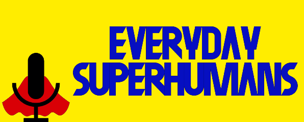 """CRG on the """"Everyday Superhumans"""" podcast!"""